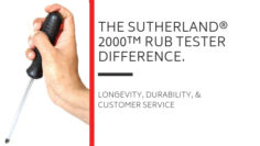 The SUTHERLAND® 2000™ Rub Tester Difference. Longevity, Durability, and Customer Service