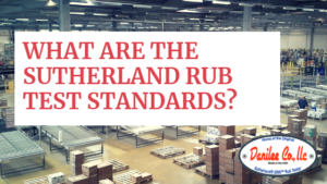 What are the Sutherland Rub Test Standards?