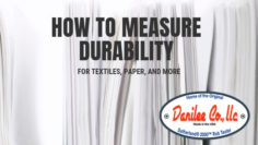 How to Measure Durability for Textiles, Paper, and More